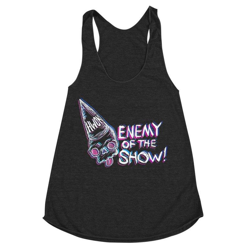"halfwayokay ""Enemy of the Show"" Shirt Women's Racerback Triblend Tank by halfwayokay"