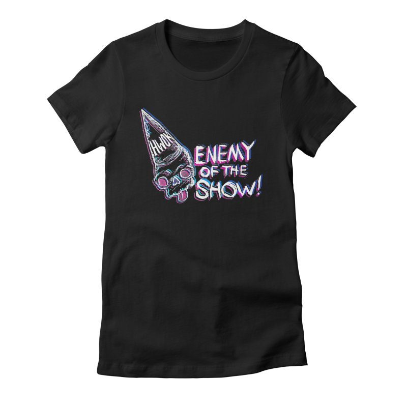 "halfwayokay ""Enemy of the Show"" Shirt Women's Fitted T-Shirt by halfwayokay"