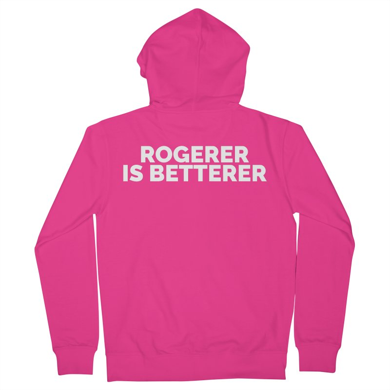 Rogerer is Betterer Men's French Terry Zip-Up Hoody by Shirts by Hal Gatewood
