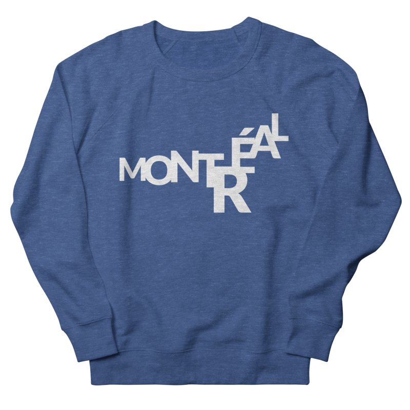 Montreal Island Logo Women's French Terry Sweatshirt by Shirts by Hal Gatewood