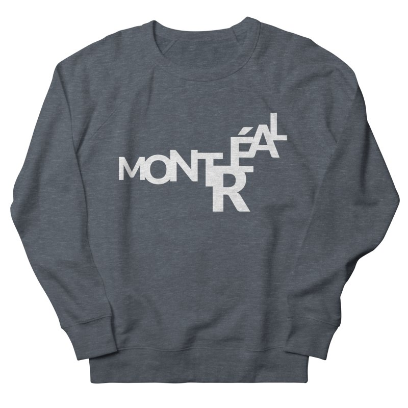 Montreal Island Logo Women's Sweatshirt by Shirts by Hal Gatewood