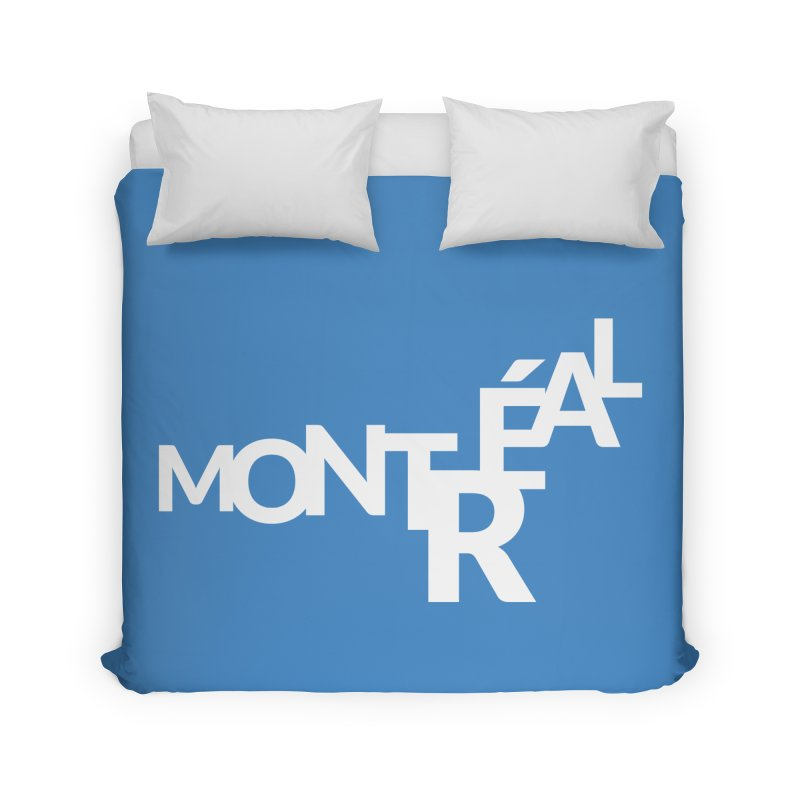 Montreal Island Logo Home Duvet by Shirts by Hal Gatewood