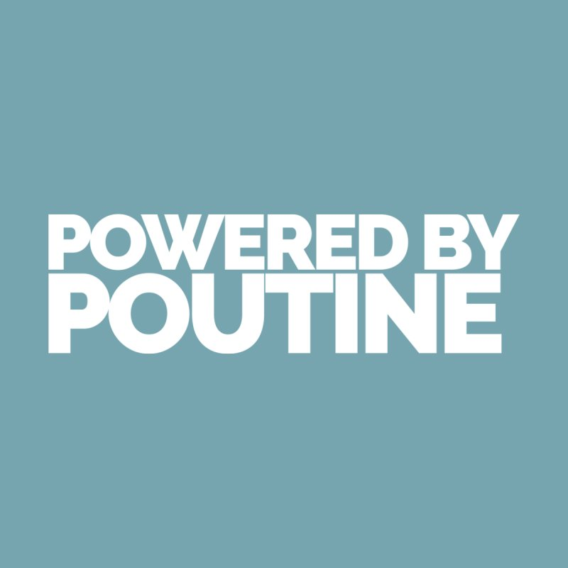 Powered by Poutine Accessories Mug by Shirts by Hal Gatewood