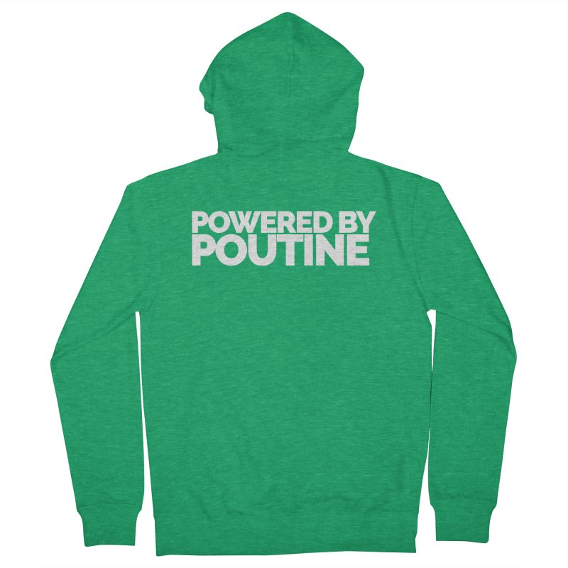 Powered by Poutine Women's French Terry Zip-Up Hoody by Shirts by Hal Gatewood