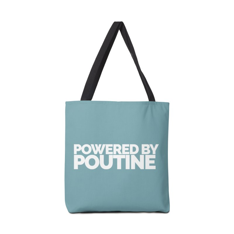 Powered by Poutine Accessories Tote Bag Bag by Shirts by Hal Gatewood