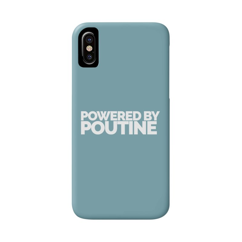 Powered by Poutine Accessories Phone Case by Shirts by Hal Gatewood