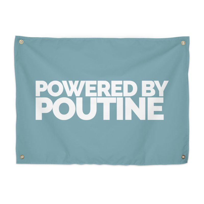 Powered by Poutine Home Tapestry by Shirts by Hal Gatewood