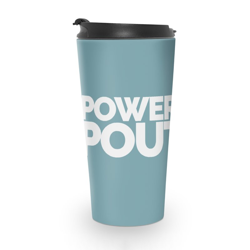 Powered by Poutine Accessories Travel Mug by Shirts by Hal Gatewood