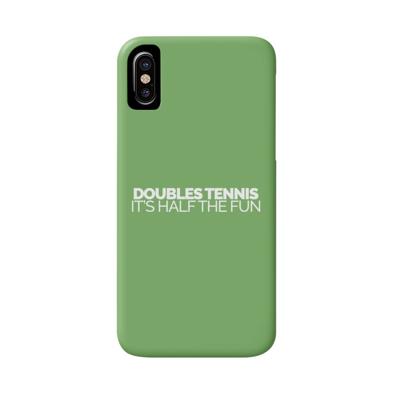Doubles Tennis – It's Half the Fun Accessories Phone Case by Shirts by Hal Gatewood
