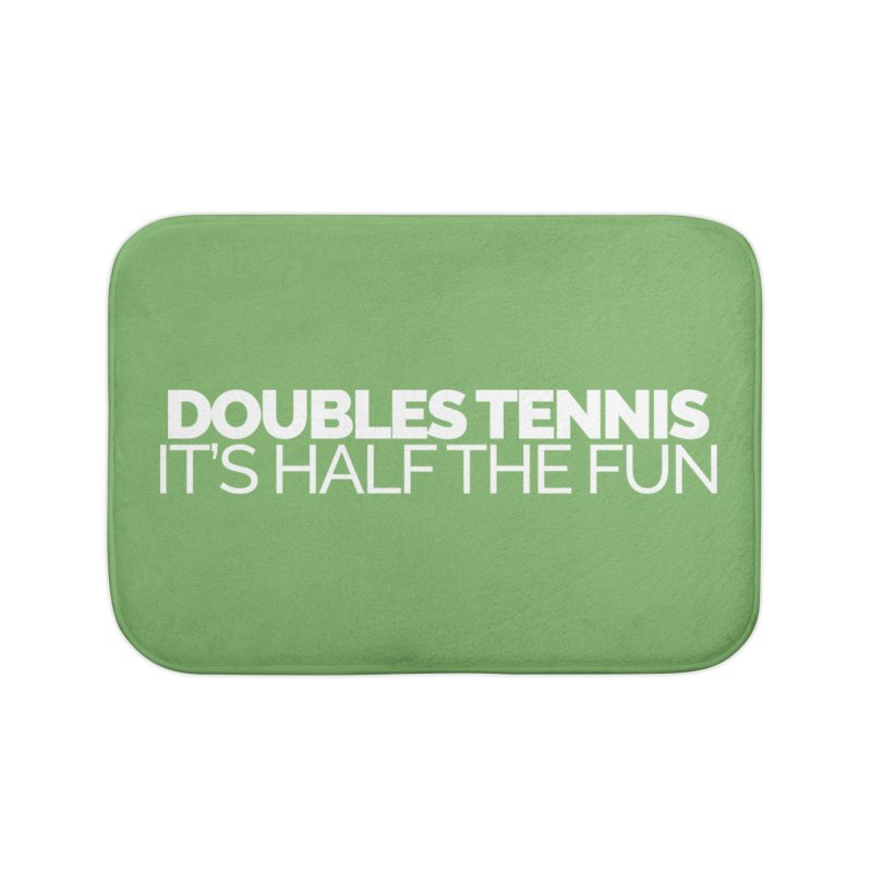 Doubles Tennis – It's Half the Fun Home Bath Mat by Shirts by Hal Gatewood