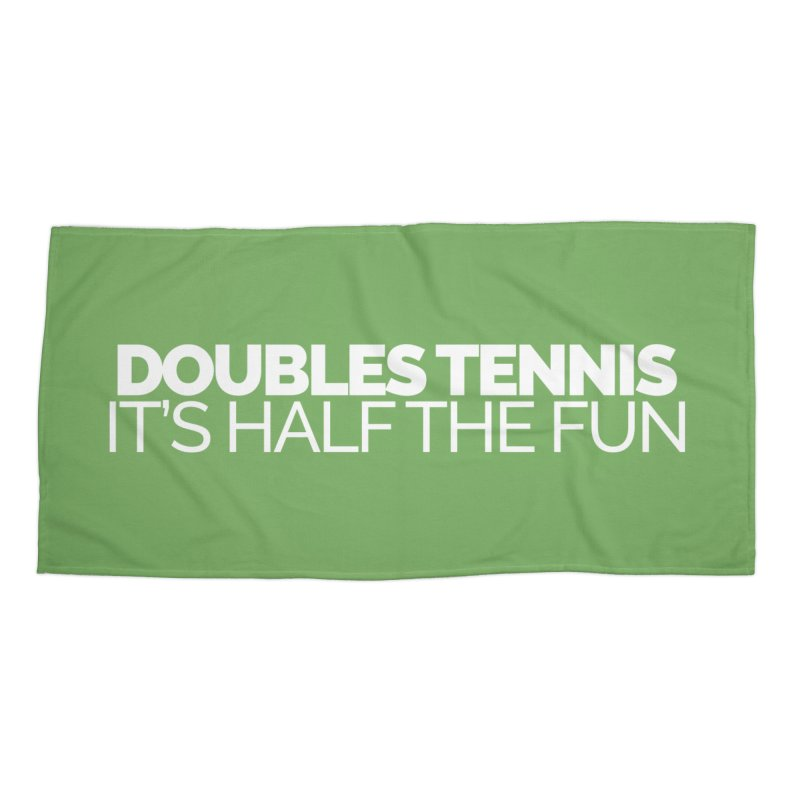 Doubles Tennis – It's Half the Fun Accessories Beach Towel by Shirts by Hal Gatewood