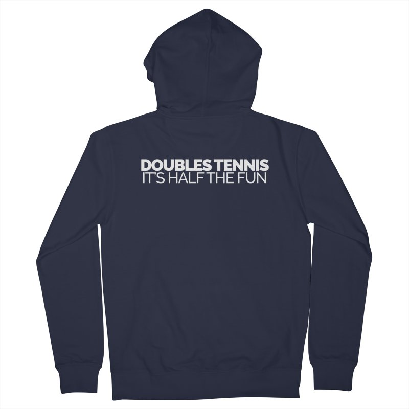 Doubles Tennis – It's Half the Fun Women's French Terry Zip-Up Hoody by Shirts by Hal Gatewood