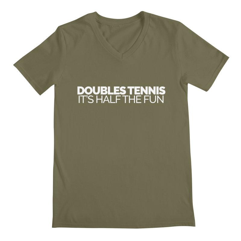 Doubles Tennis – It's Half the Fun Men's Regular V-Neck by Shirts by Hal Gatewood
