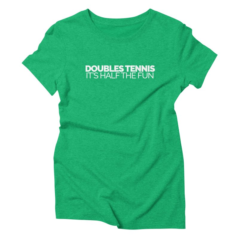 Doubles Tennis – It's Half the Fun Women's Triblend T-Shirt by Shirts by Hal Gatewood