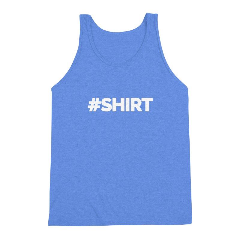 #SHIRT Men's Triblend Tank by Shirts by Hal Gatewood