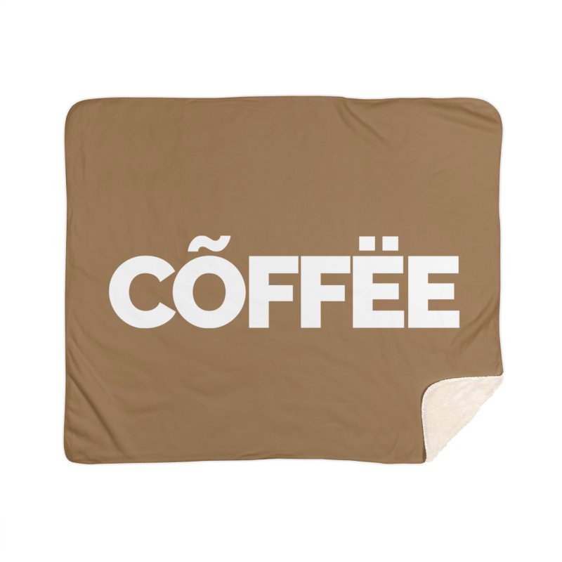 Authentic Cõffëe Home Sherpa Blanket Blanket by Shirts by Hal Gatewood