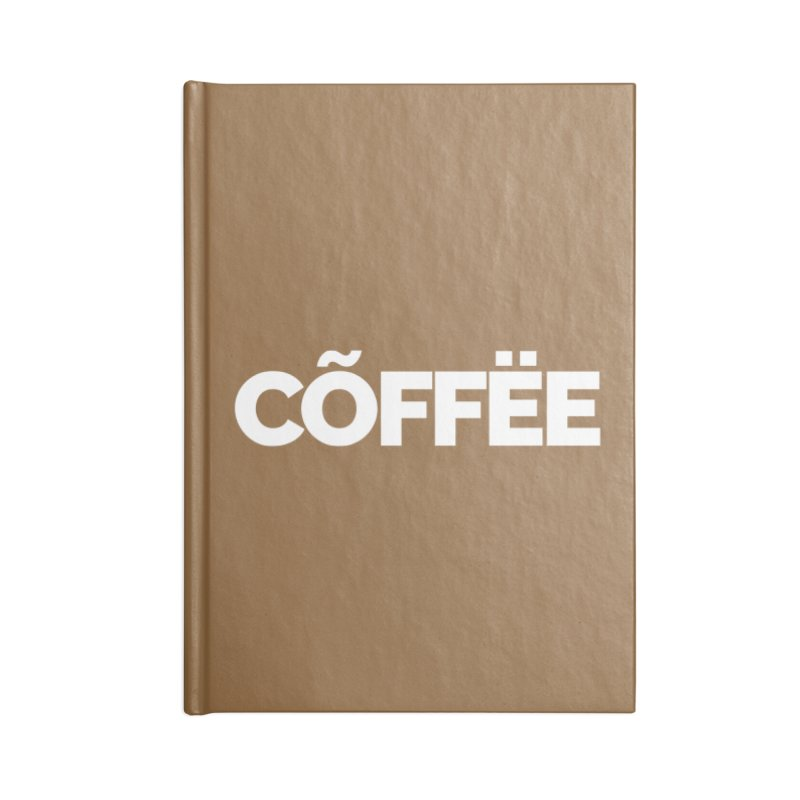 Authentic Cõffëe Accessories Blank Journal Notebook by Shirts by Hal Gatewood