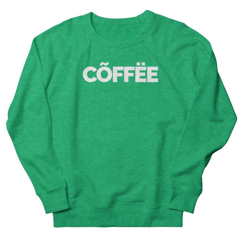 Authentic Cõffëe Women's Sweatshirt by Shirts by Hal Gatewood