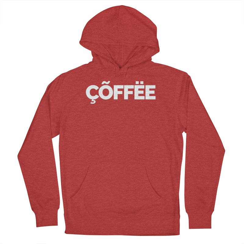 Authentic Cõffëe Women's French Terry Pullover Hoody by Shirts by Hal Gatewood