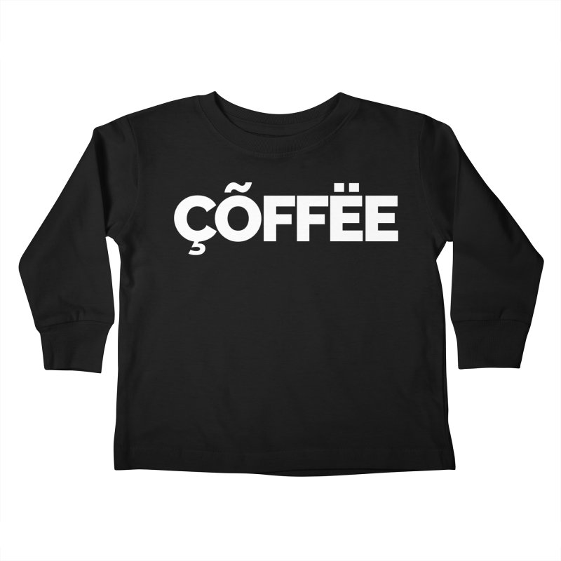 Authentic Cõffëe Kids Toddler Longsleeve T-Shirt by Shirts by Hal Gatewood