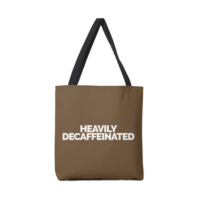 Heavily Decaffeinated Accessories Tote Bag Bag by Shirts by Hal Gatewood