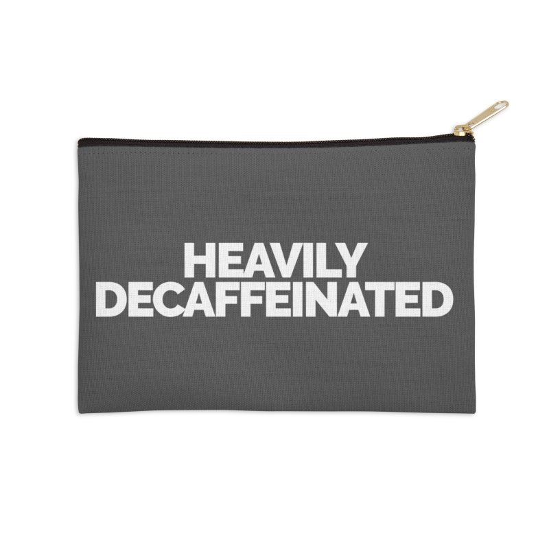 Heavily Decaffeinated Accessories Zip Pouch by STRIHS