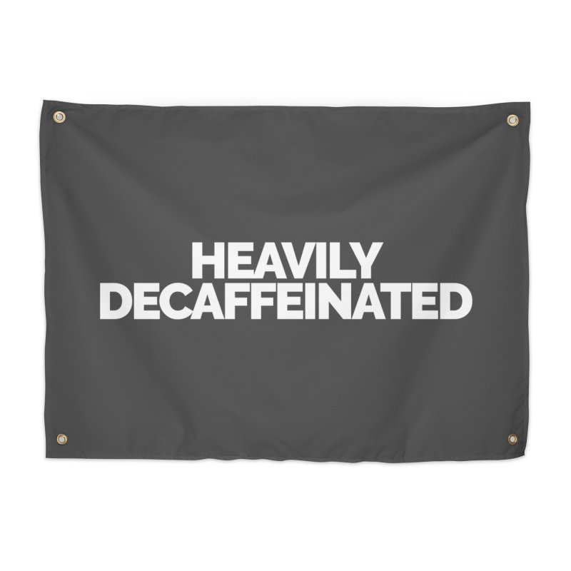 Heavily Decaffeinated Home Tapestry by STRIHS