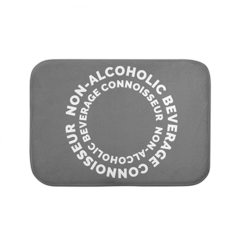 Non-Alcoholic Beverage Connoisseur Home Bath Mat by Shirts by Hal Gatewood