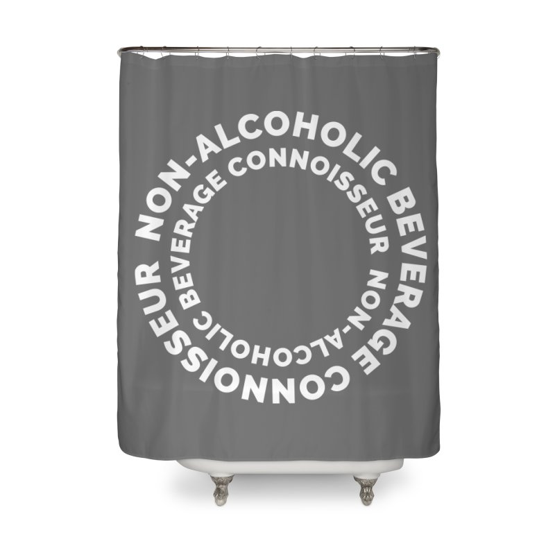 Non-Alcoholic Beverage Connoisseur Home Shower Curtain by Shirts by Hal Gatewood