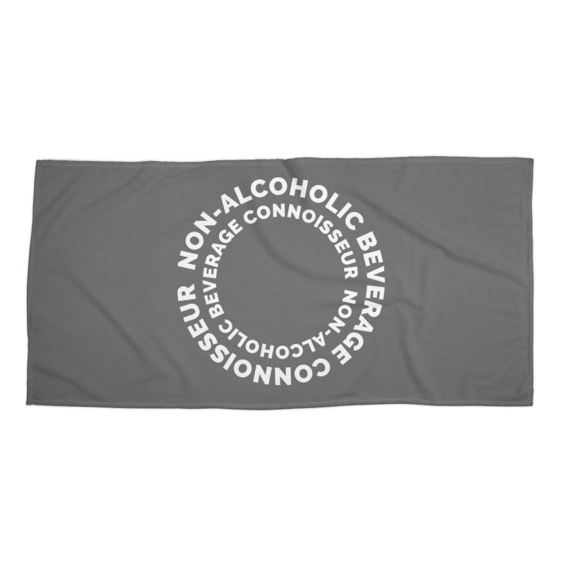 Non-Alcoholic Beverage Connoisseur Accessories Beach Towel by Shirts by Hal Gatewood