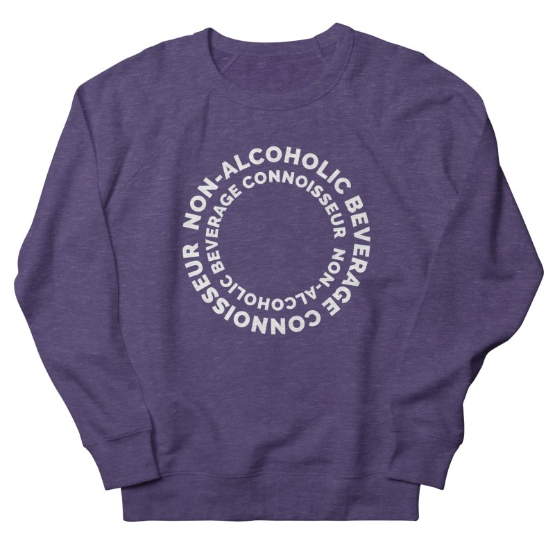Non-Alcoholic Beverage Connoisseur Men's Sweatshirt by Shirts by Hal Gatewood