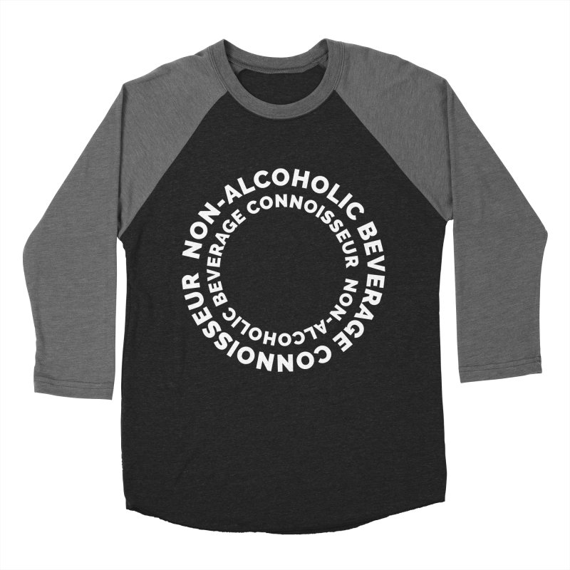 Non-Alcoholic Beverage Connoisseur Women's Baseball Triblend T-Shirt by Shirts by Hal Gatewood