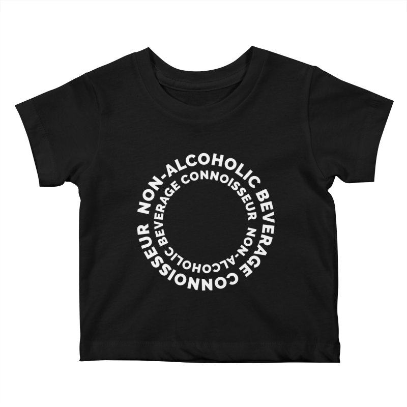 Non-Alcoholic Beverage Connoisseur Kids Baby T-Shirt by Shirts by Hal Gatewood