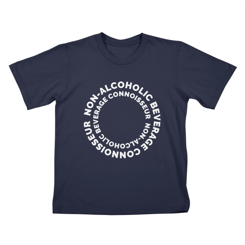 Non-Alcoholic Beverage Connoisseur Kids T-Shirt by Shirts by Hal Gatewood