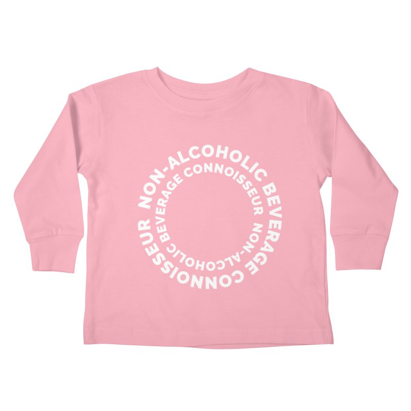 Non-Alcoholic Beverage Connoisseur Kids Toddler Longsleeve T-Shirt by Shirts by Hal Gatewood