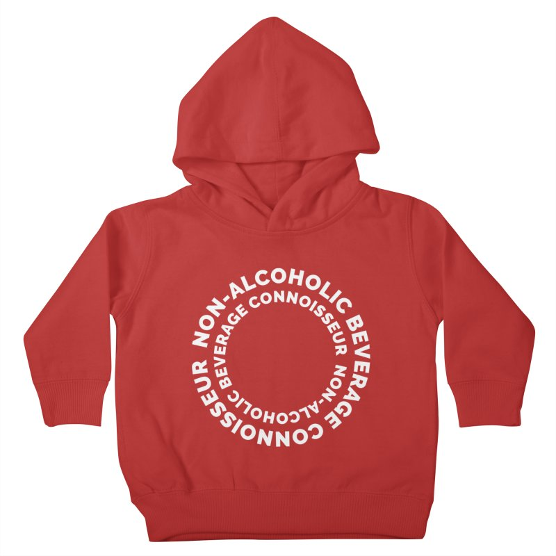 Non-Alcoholic Beverage Connoisseur Kids Toddler Pullover Hoody by Shirts by Hal Gatewood