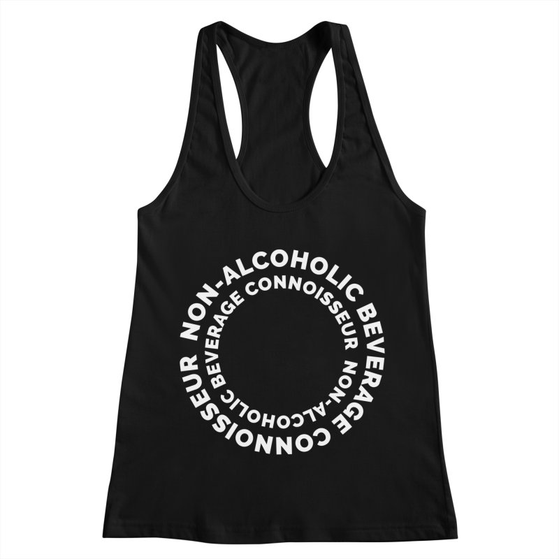 Non-Alcoholic Beverage Connoisseur Women's Racerback Tank by Shirts by Hal Gatewood