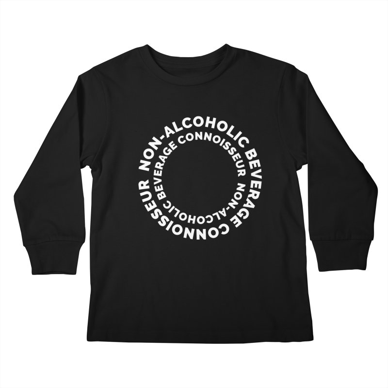 Non-Alcoholic Beverage Connoisseur Kids Longsleeve T-Shirt by Shirts by Hal Gatewood