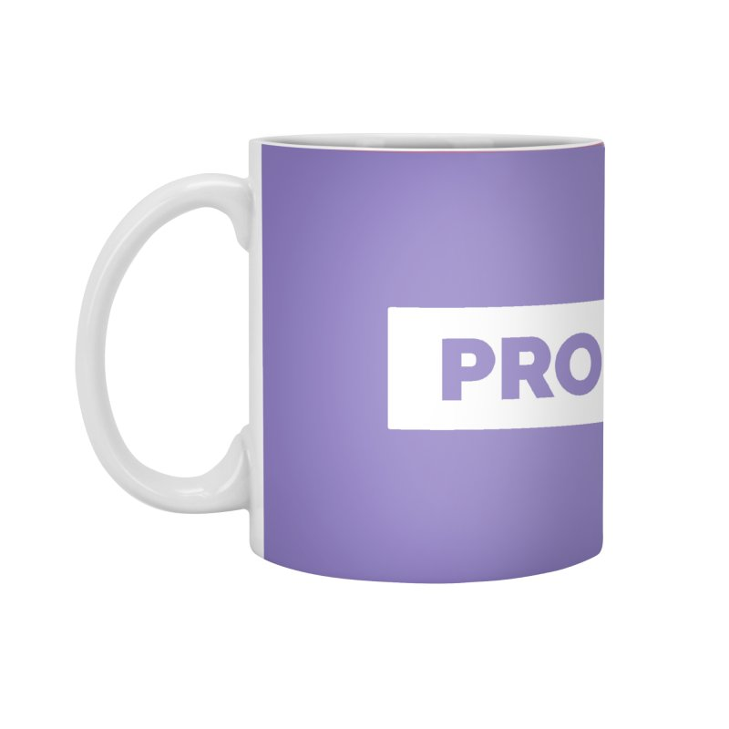 Like a PRO Accessories Mug by Shirts by Hal Gatewood