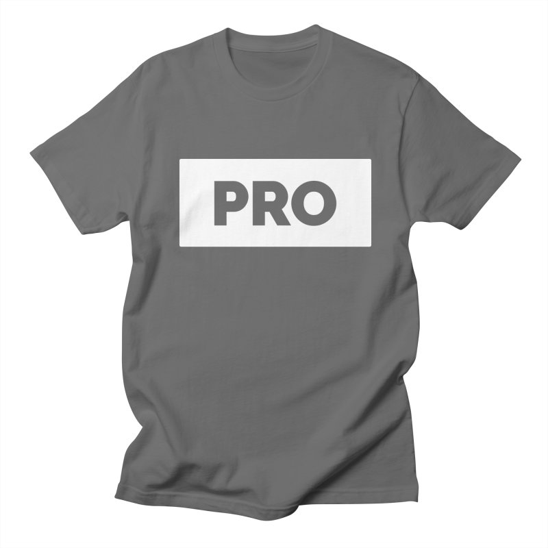 Like a PRO Men's T-Shirt by Shirts by Hal Gatewood