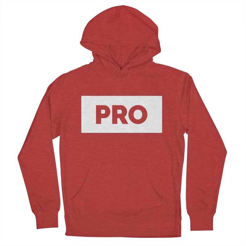 Like a PRO Women's French Terry Pullover Hoody by Shirts by Hal Gatewood