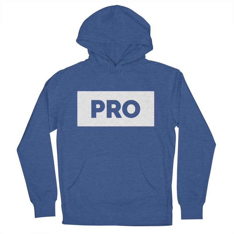 Like a PRO Men's Pullover Hoody by Shirts by Hal Gatewood