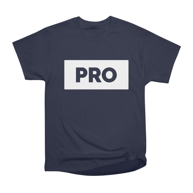 Like a PRO Men's Heavyweight T-Shirt by Shirts by Hal Gatewood