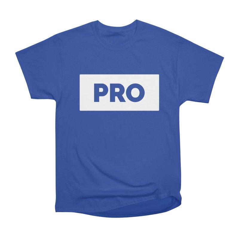 Like a PRO Men's Heavyweight T-Shirt by Shirts by Hal Gatewood