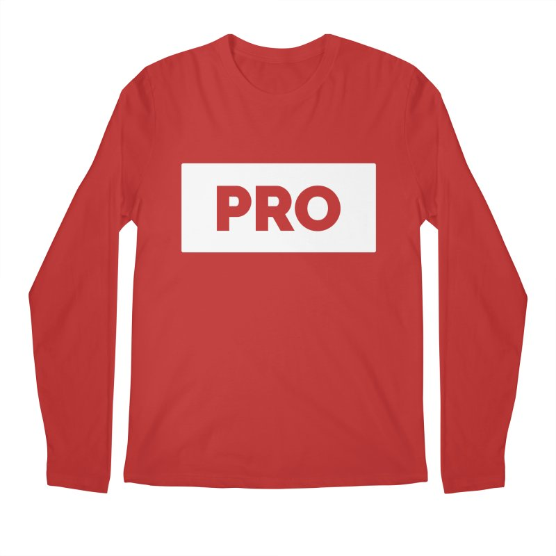 Like a PRO Men's Regular Longsleeve T-Shirt by Shirts by Hal Gatewood