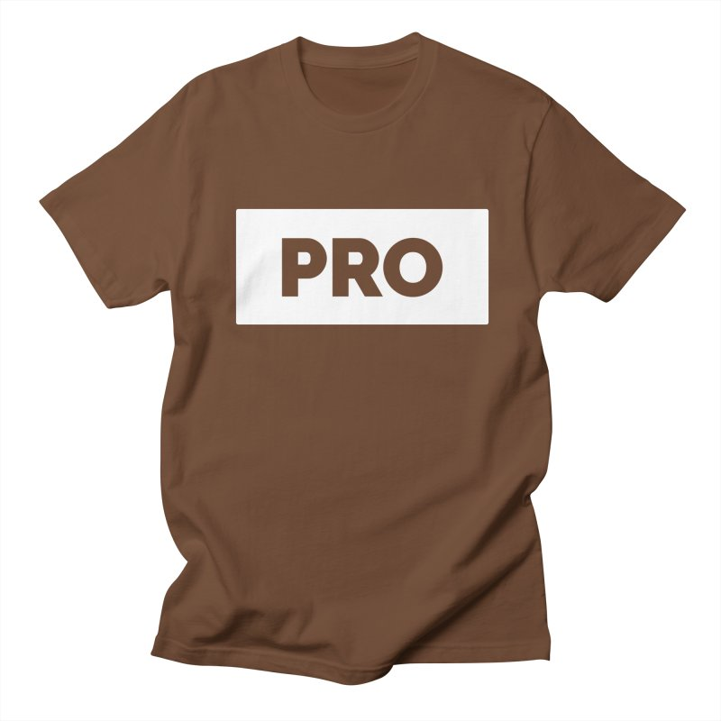 Like a PRO Women's Regular Unisex T-Shirt by Shirts by Hal Gatewood