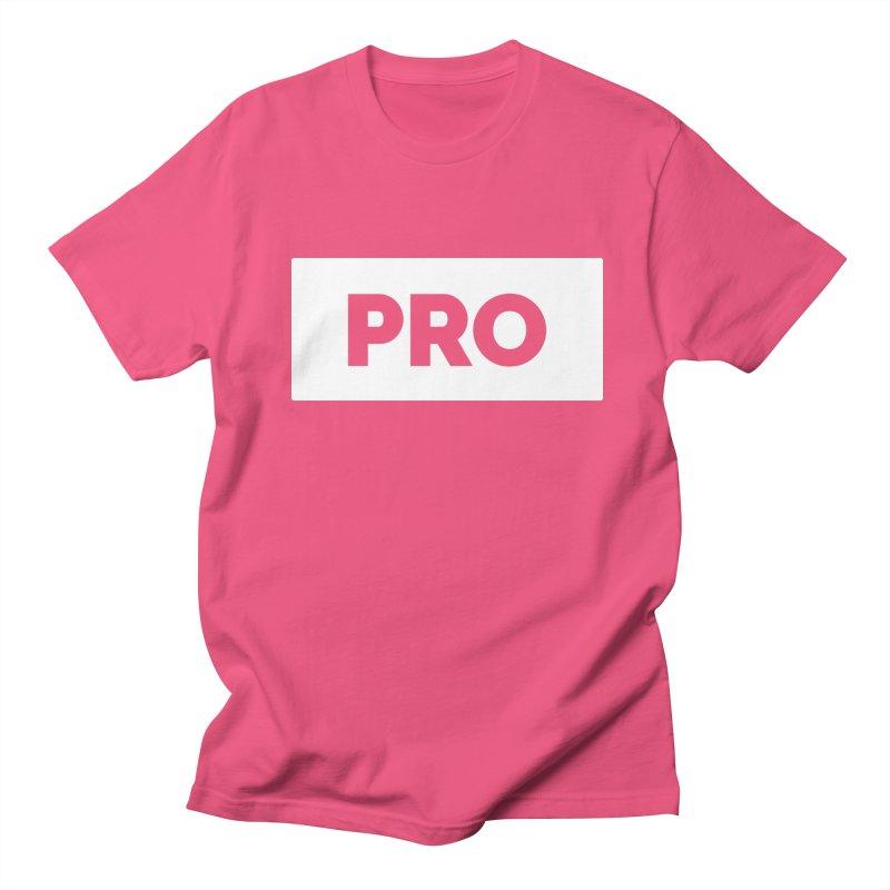 Like a PRO Women's Unisex T-Shirt by Shirts by Hal Gatewood