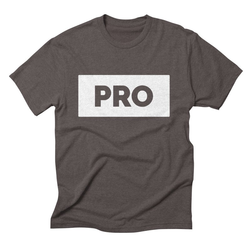 Like a PRO Men's Triblend T-Shirt by Shirts by Hal Gatewood