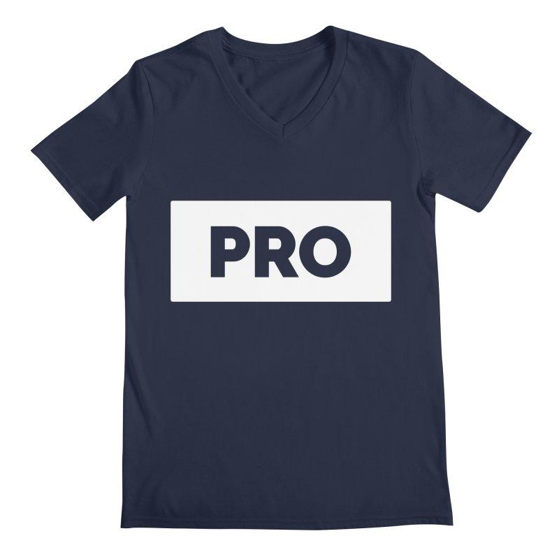 Like a PRO Men's Regular V-Neck by Shirts by Hal Gatewood