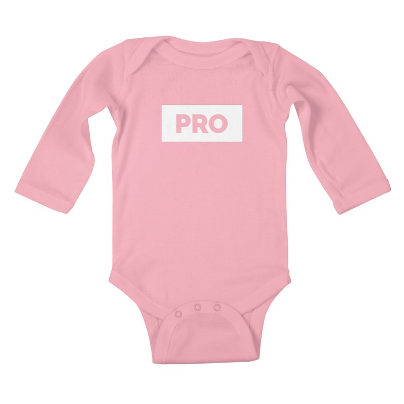 Like a PRO Kids Baby Longsleeve Bodysuit by Shirts by Hal Gatewood